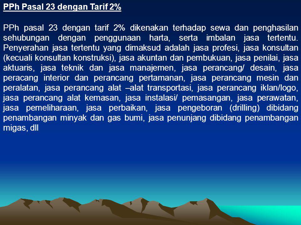 PPh Pasal 23 dengan Tarif 2%