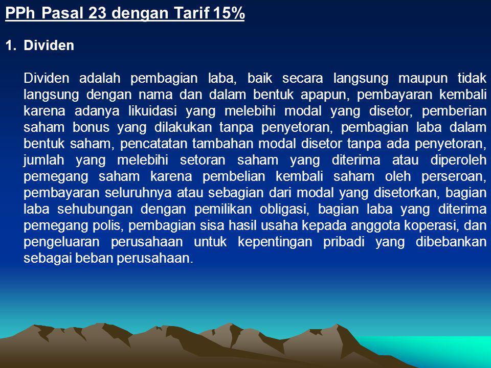 PPh Pasal 23 dengan Tarif 15%