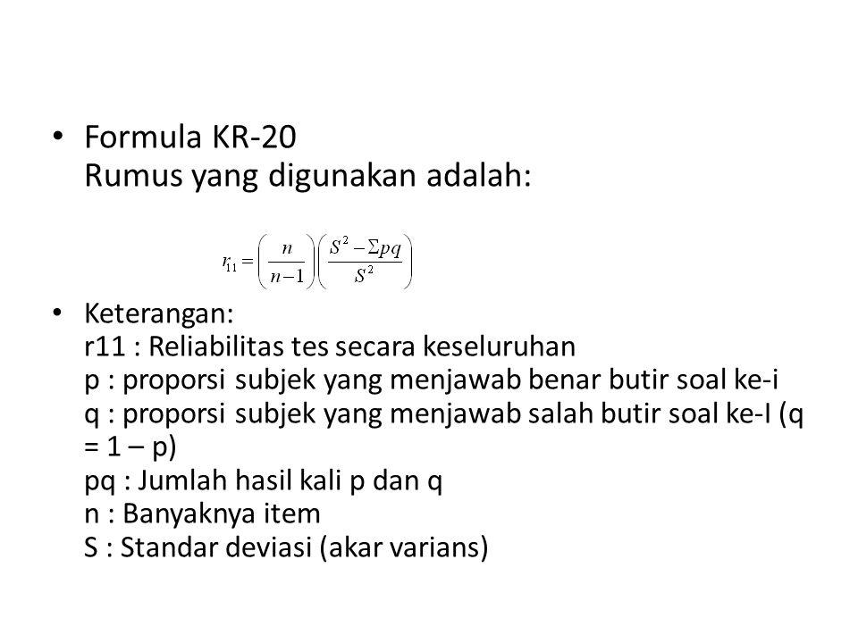 Formula KR-20 Rumus yang digunakan adalah: