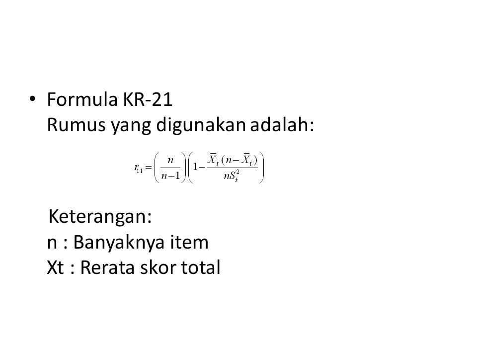 Formula KR-21 Rumus yang digunakan adalah: