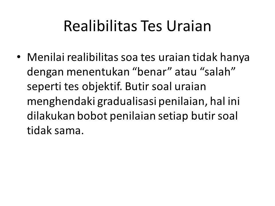 Realibilitas Tes Uraian