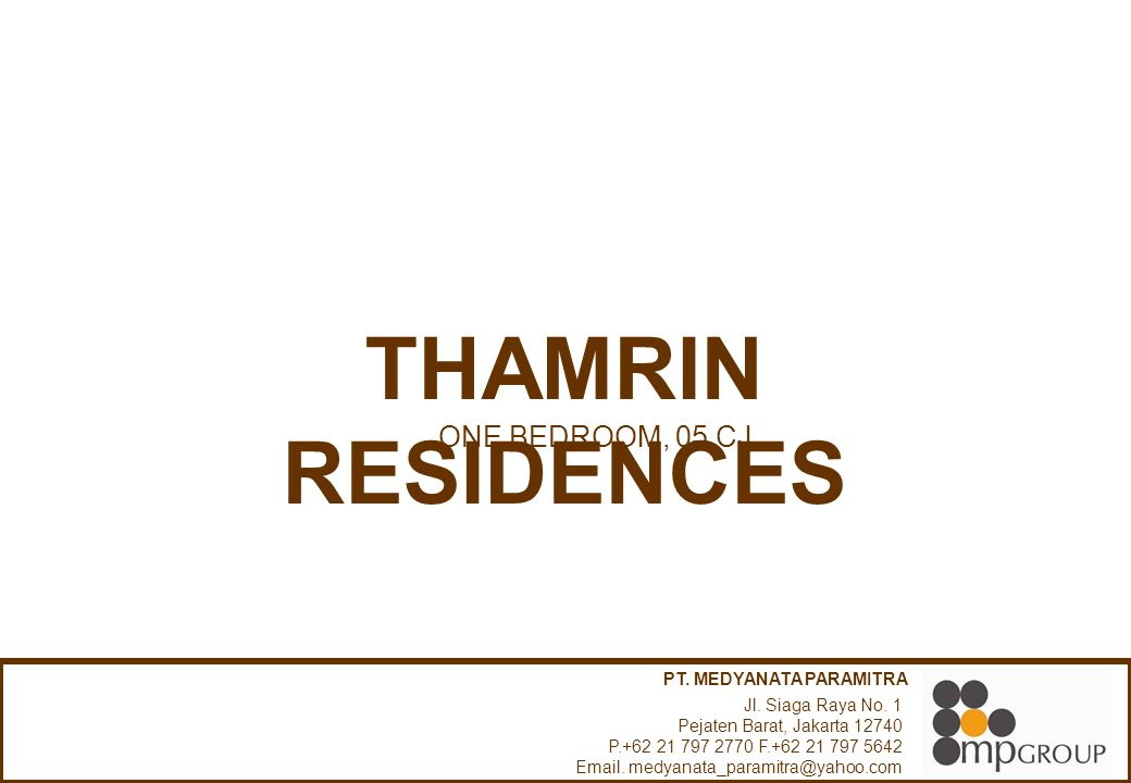 THAMRIN RESIDENCES ONE BEDROOM, 05 CJ PT. MEDYANATA PARAMITRA