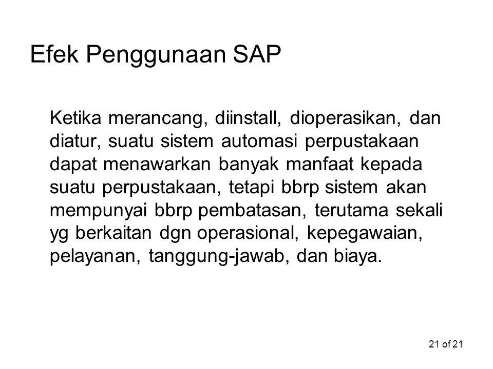 Efek Penggunaan SAP
