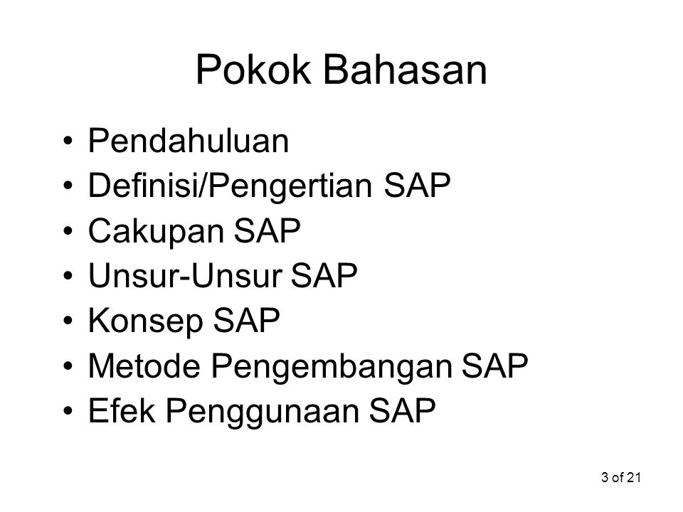 Pokok Bahasan Pendahuluan Definisi/Pengertian SAP Cakupan SAP