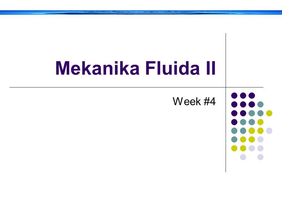 Mekanika Fluida II Week #4