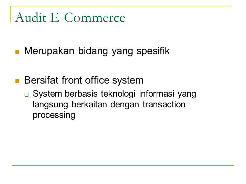 Audit E-Commerce Merupakan bidang yang spesifik