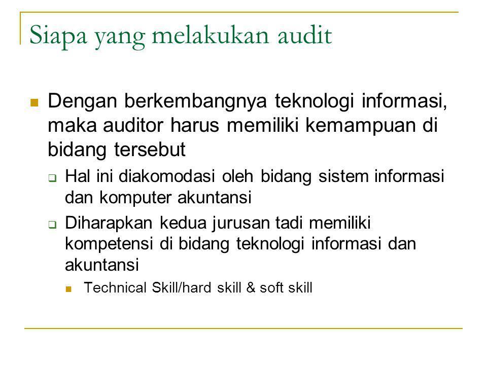 Siapa yang melakukan audit