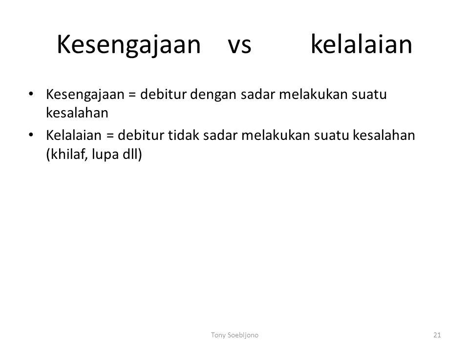 Kesengajaan vs kelalaian