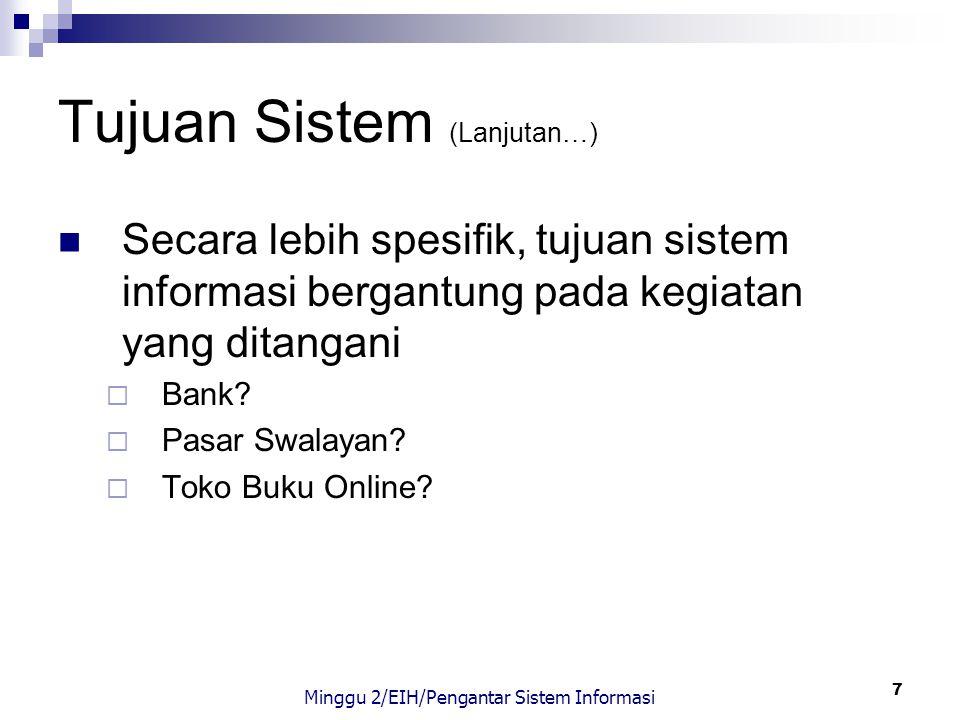 Tujuan Sistem (Lanjutan…)