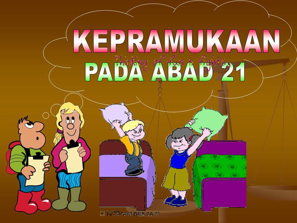 KEPRAMUKAAN PADA ABAD 21