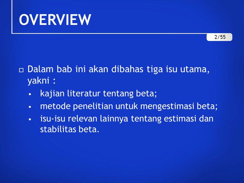 OVERVIEW Dalam bab ini akan dibahas tiga isu utama, yakni :