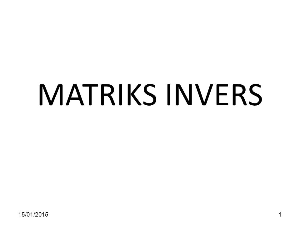 MATRIKS INVERS 08/04/2017