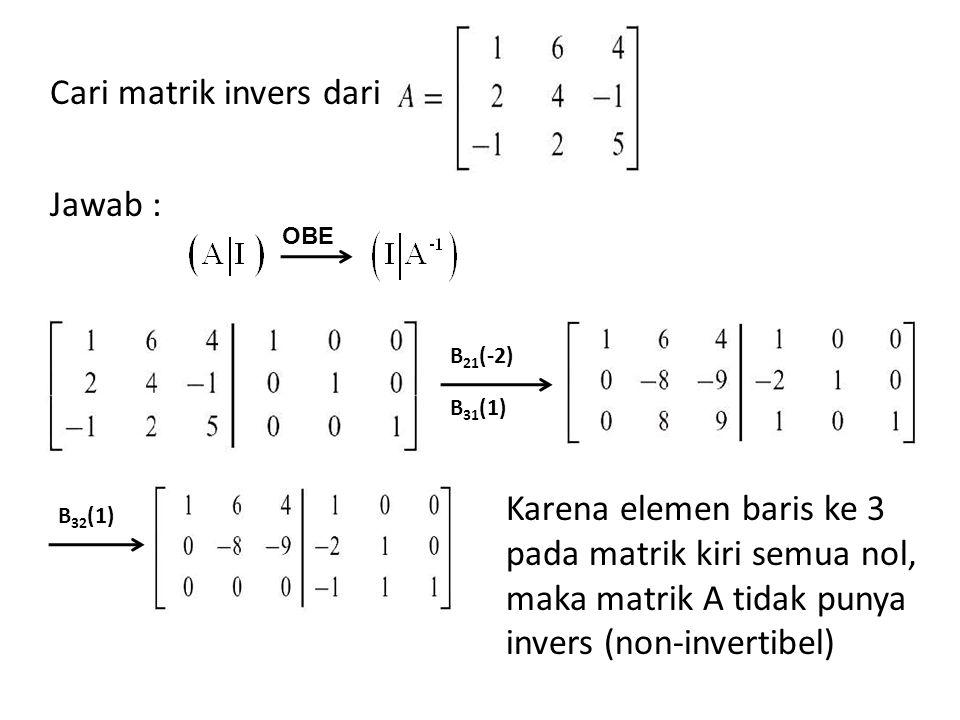 Cari matrik invers dari