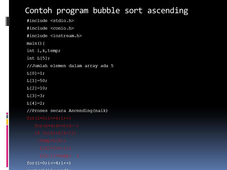 Contoh program bubble sort ascending