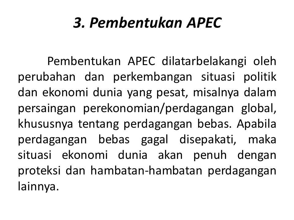 3. Pembentukan APEC