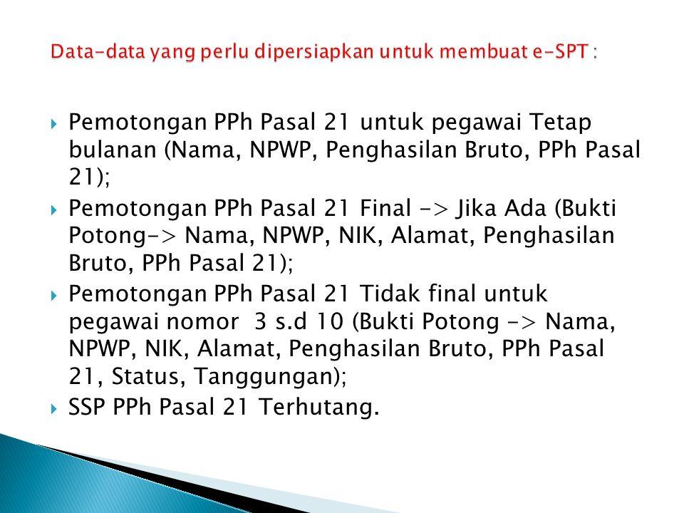 Data-data yang perlu dipersiapkan untuk membuat e-SPT :