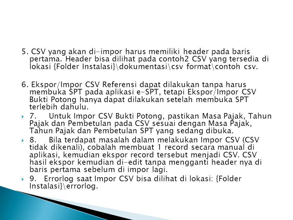 5. CSV yang akan di-impor harus memiliki header pada baris pertama