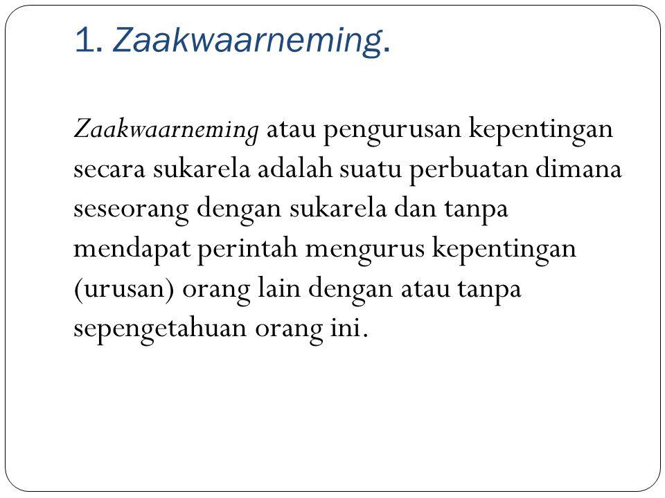1. Zaakwaarneming.
