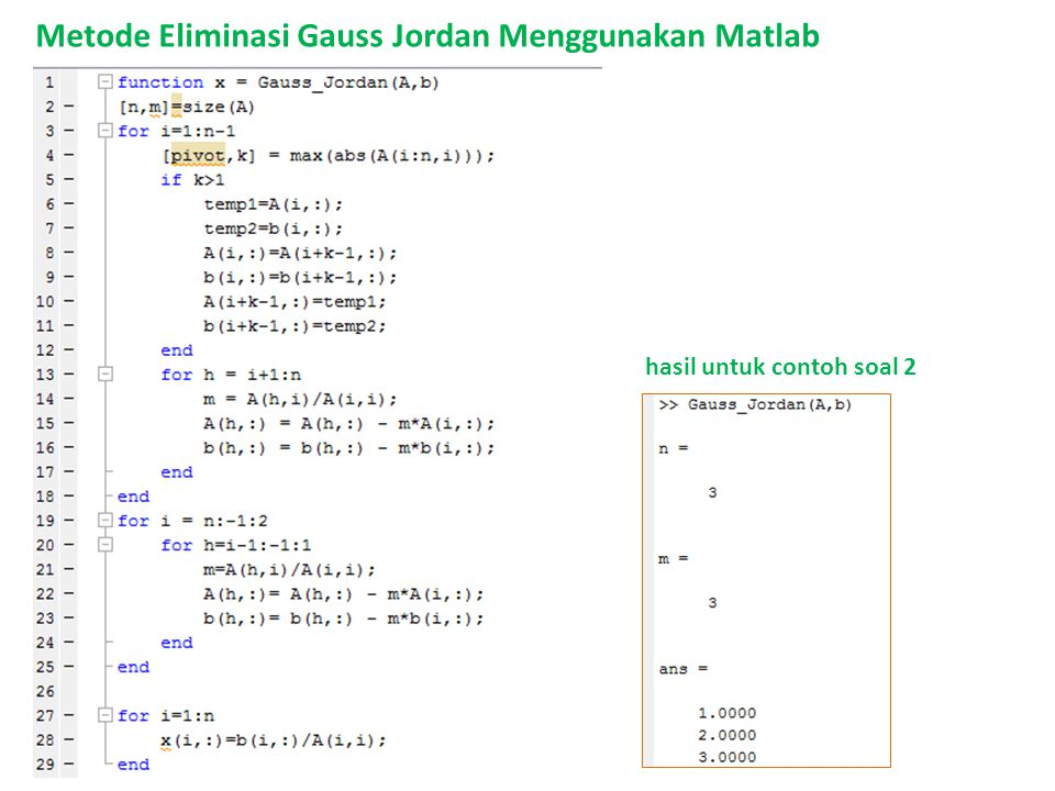 Metode Eliminasi Gauss Jordan Menggunakan Matlab