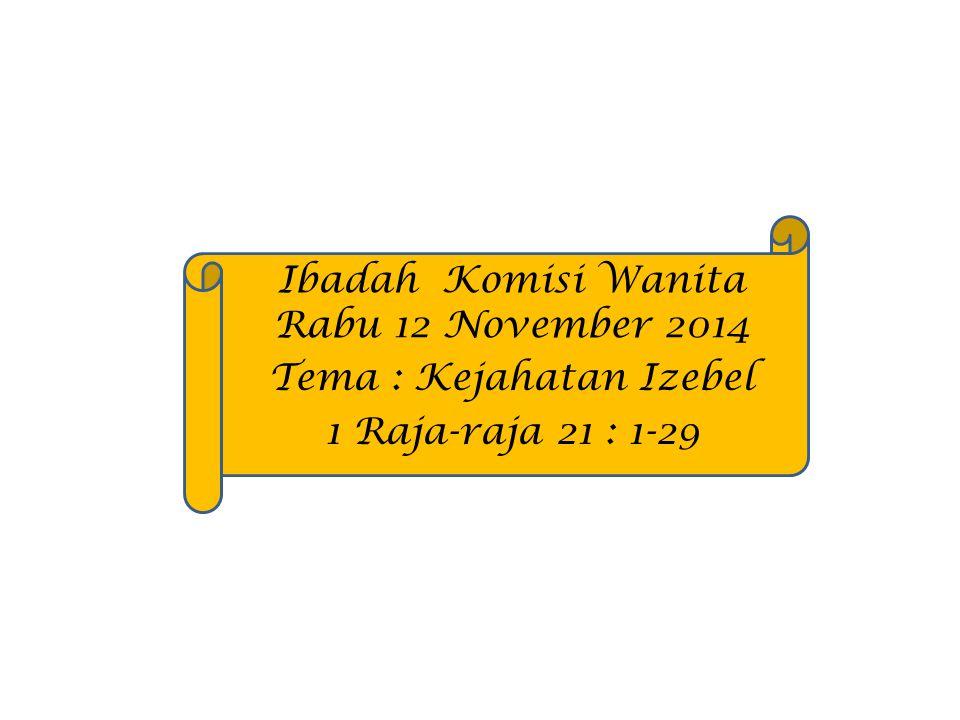 Ibadah Komisi Wanita Rabu 12 November 2014