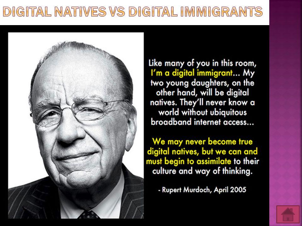 Digital natives vs Digital Immigrants