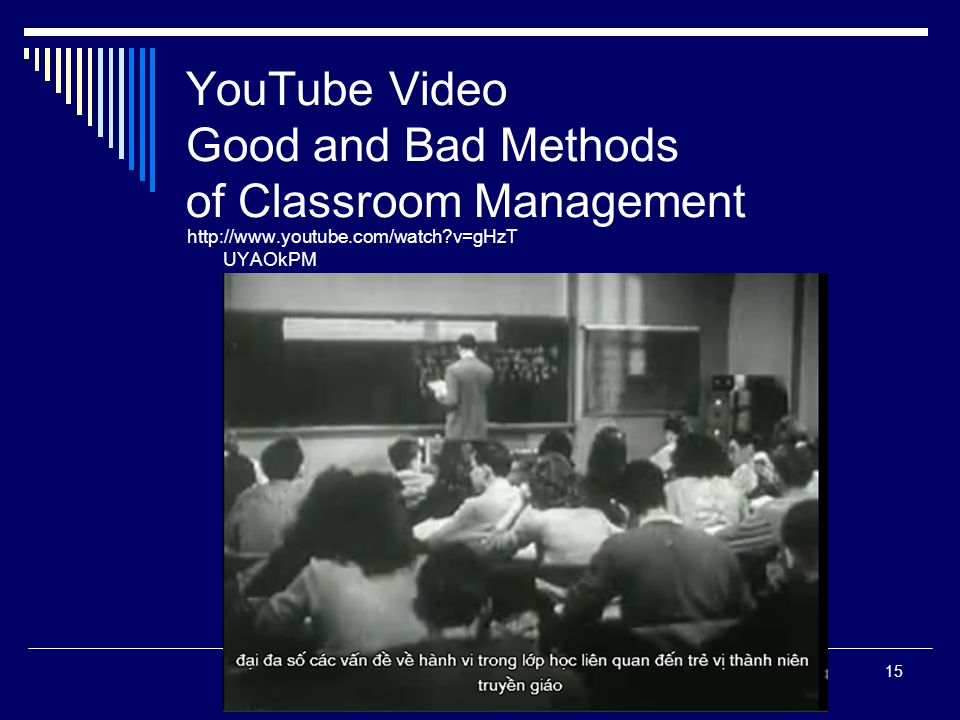 YouTube Video Good and Bad Methods of Classroom Management