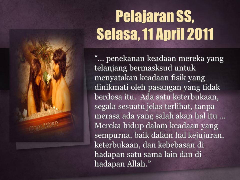 Pelajaran SS, Selasa, 11 April 2011