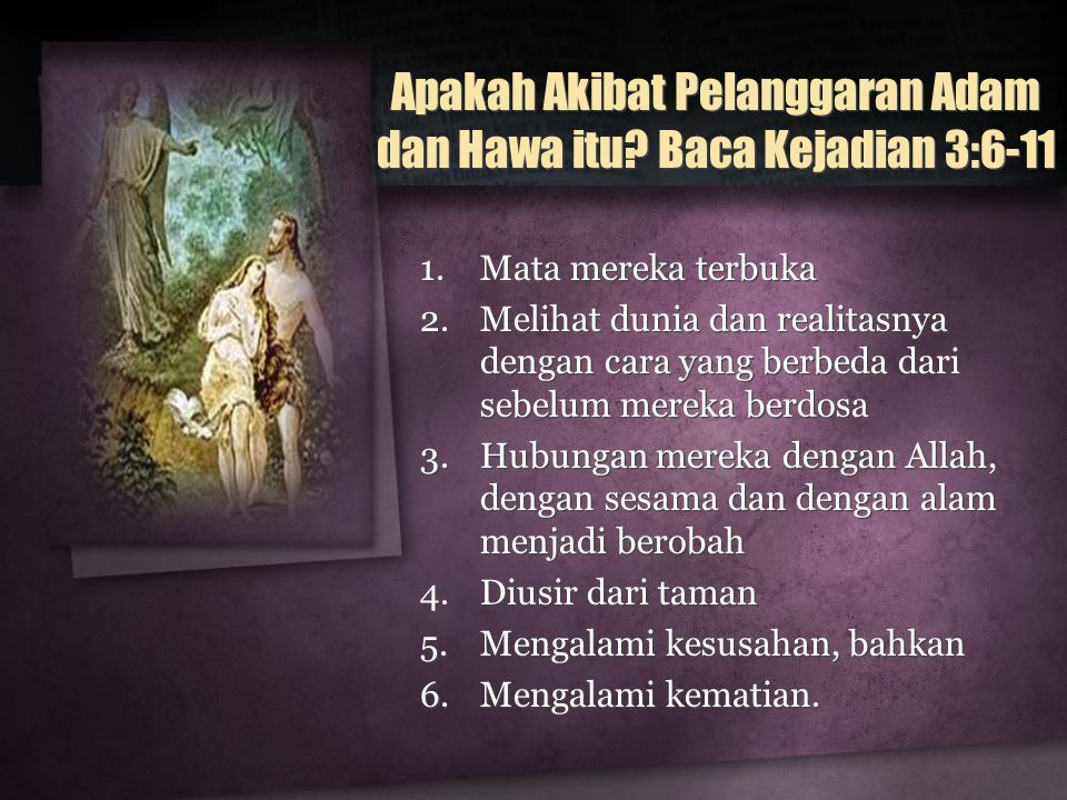 Apakah Akibat Pelanggaran Adam dan Hawa itu Baca Kejadian 3:6-11