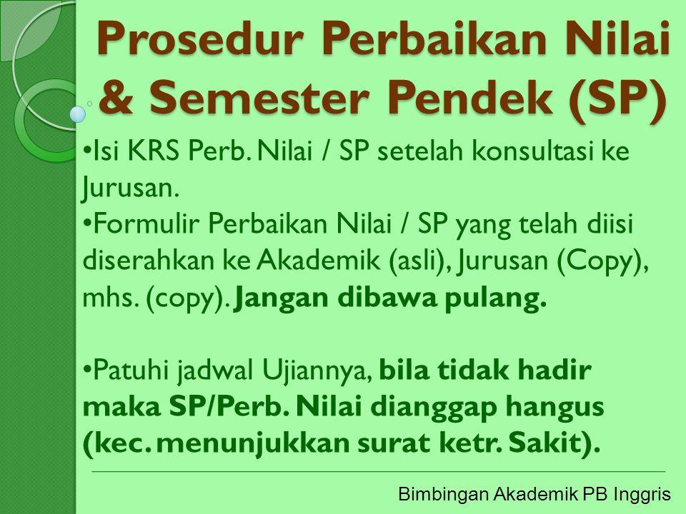 Prosedur Perbaikan Nilai & Semester Pendek (SP)