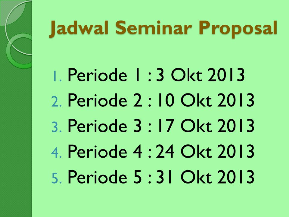 Jadwal Seminar Proposal