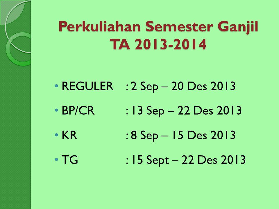 Perkuliahan Semester Ganjil TA 2013-2014