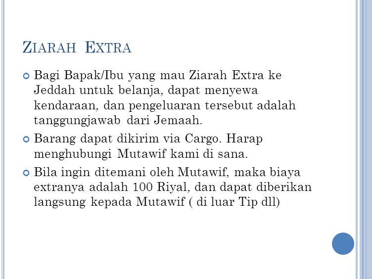 Ziarah Extra