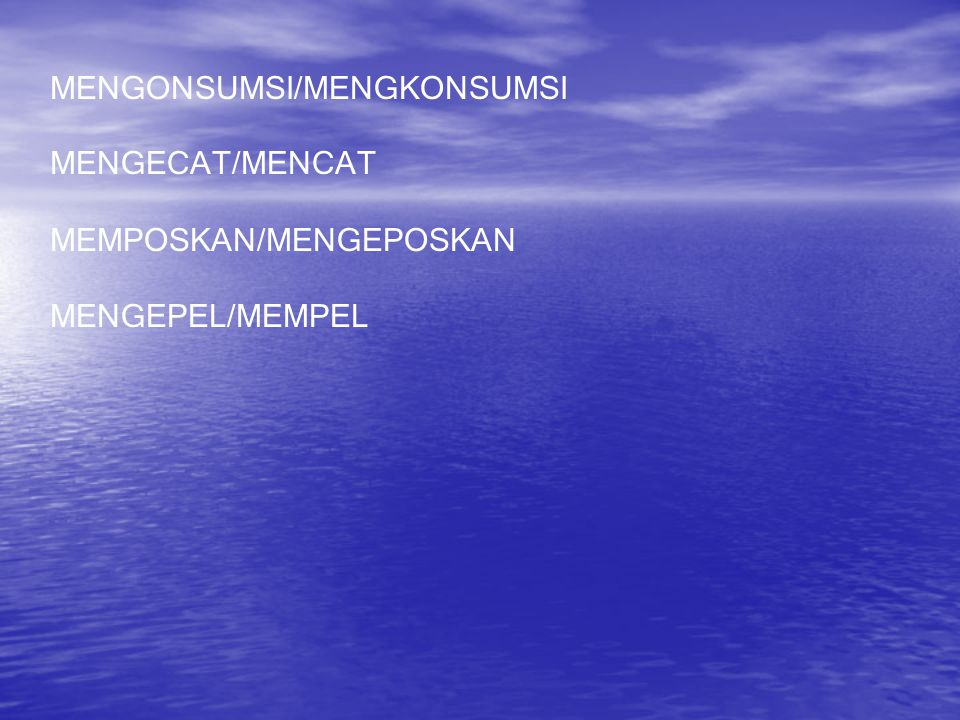 MENGONSUMSI/MENGKONSUMSI