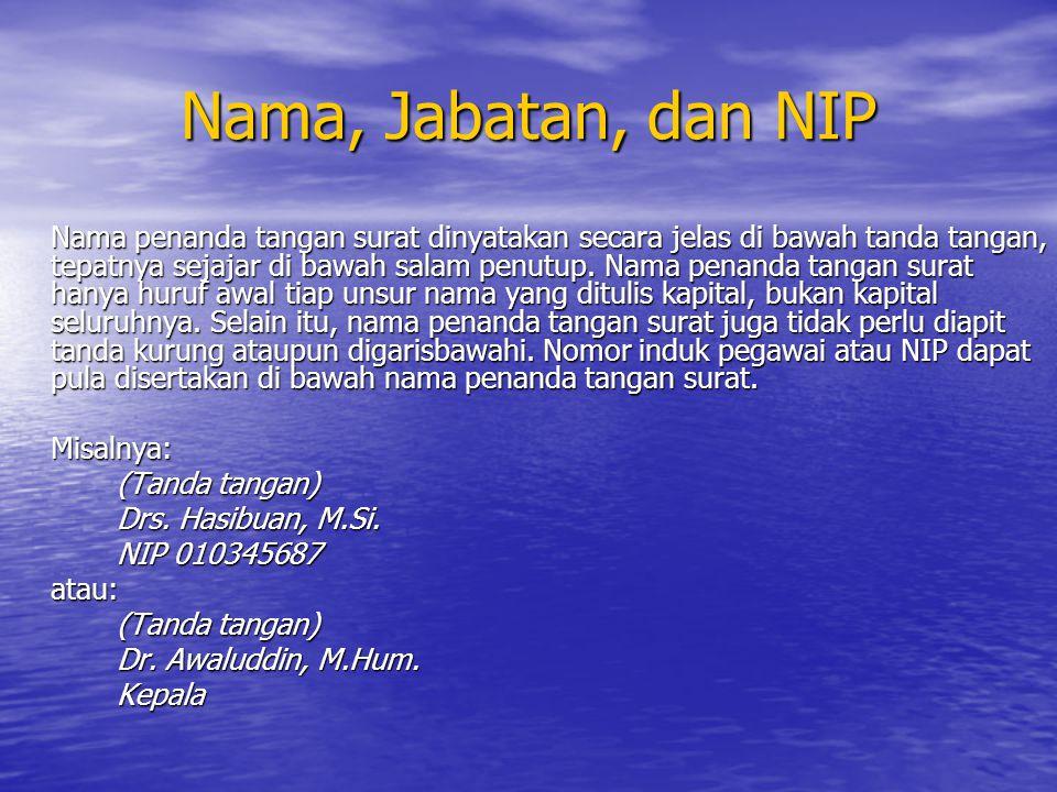 Nama, Jabatan, dan NIP