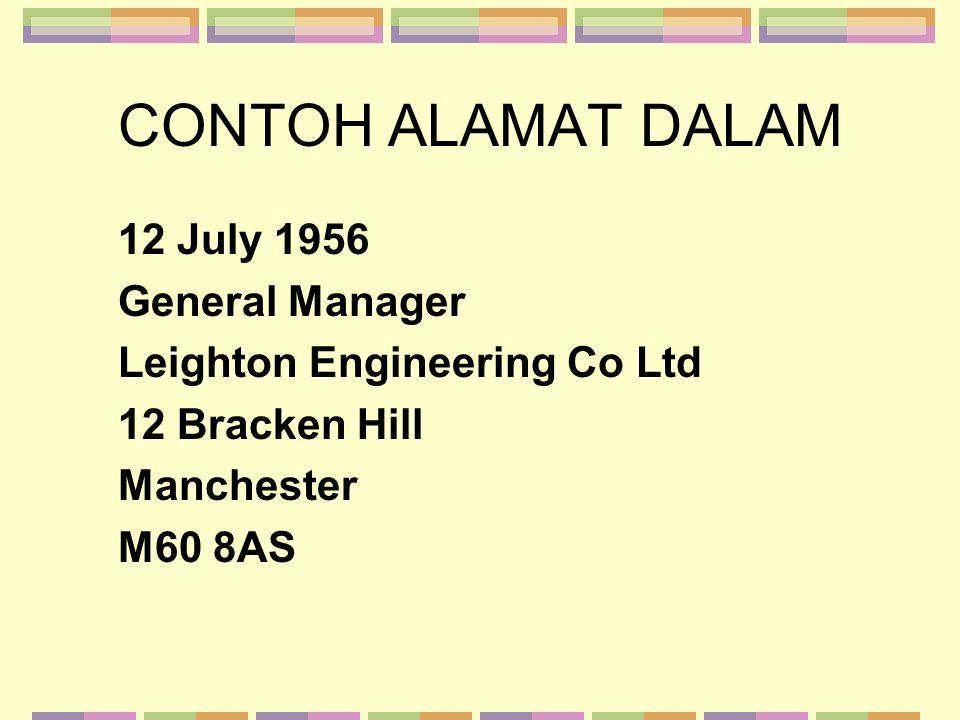 CONTOH ALAMAT DALAM 12 July 1956 General Manager