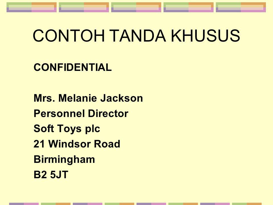 CONTOH TANDA KHUSUS CONFIDENTIAL Mrs. Melanie Jackson