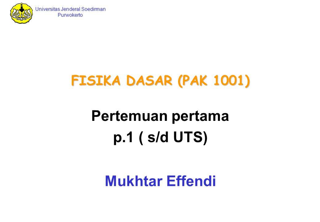 Pertemuan pertama p.1 ( s/d UTS) Mukhtar Effendi