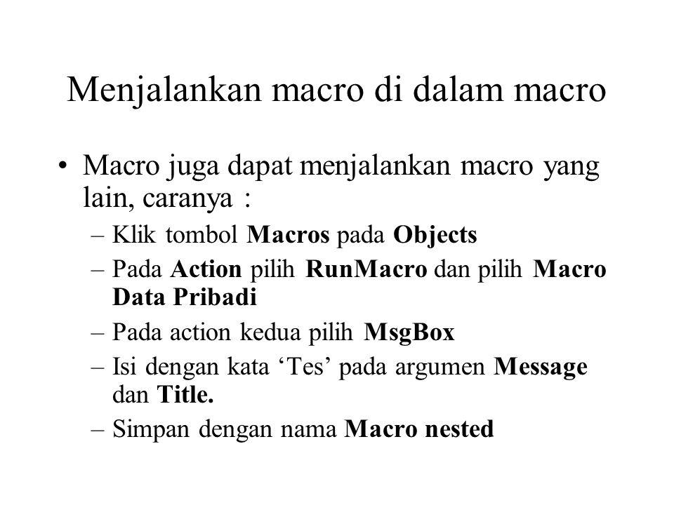 Menjalankan macro di dalam macro