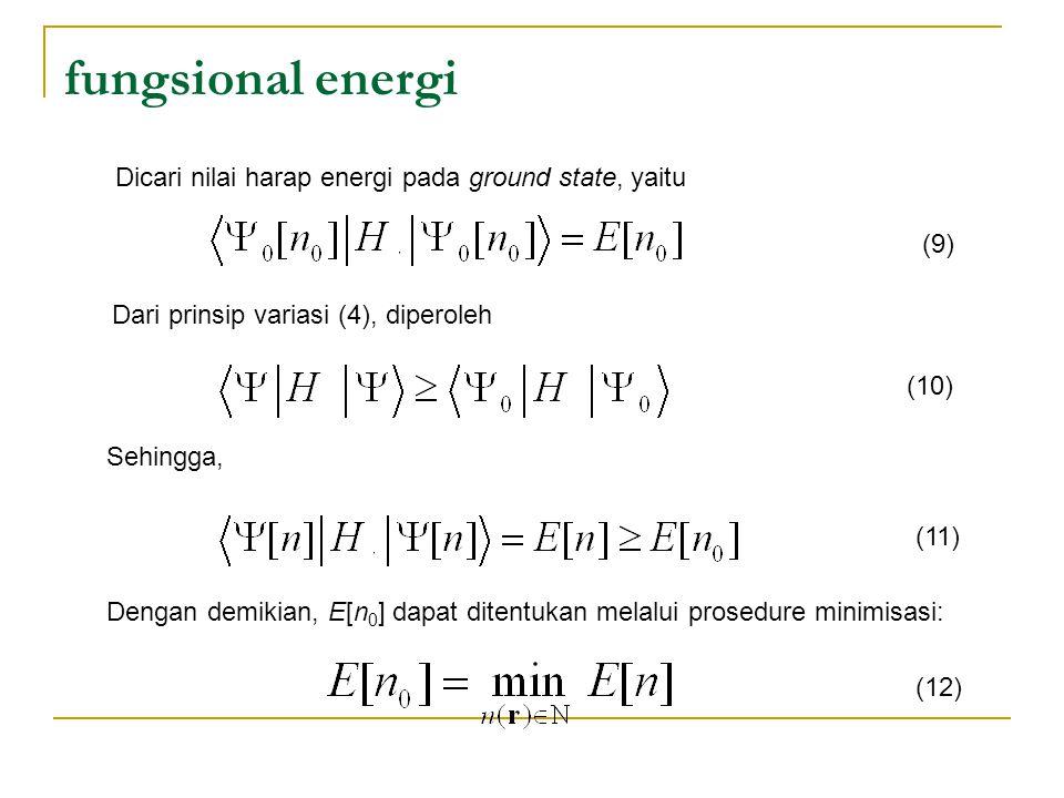 fungsional energi Dicari nilai harap energi pada ground state, yaitu