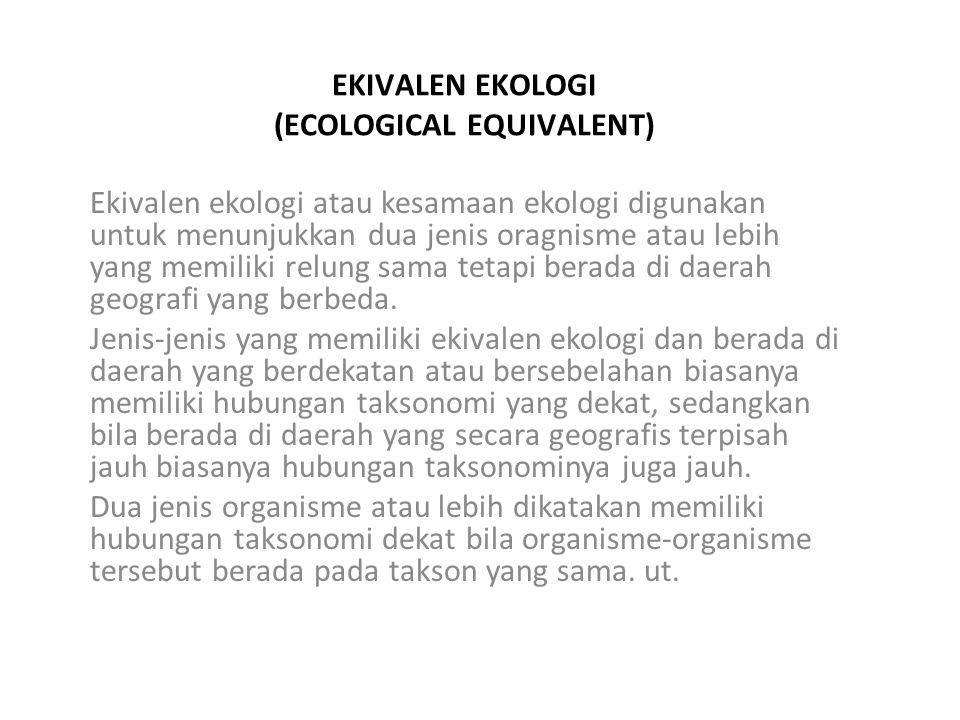 EKIVALEN EKOLOGI (ECOLOGICAL EQUIVALENT)