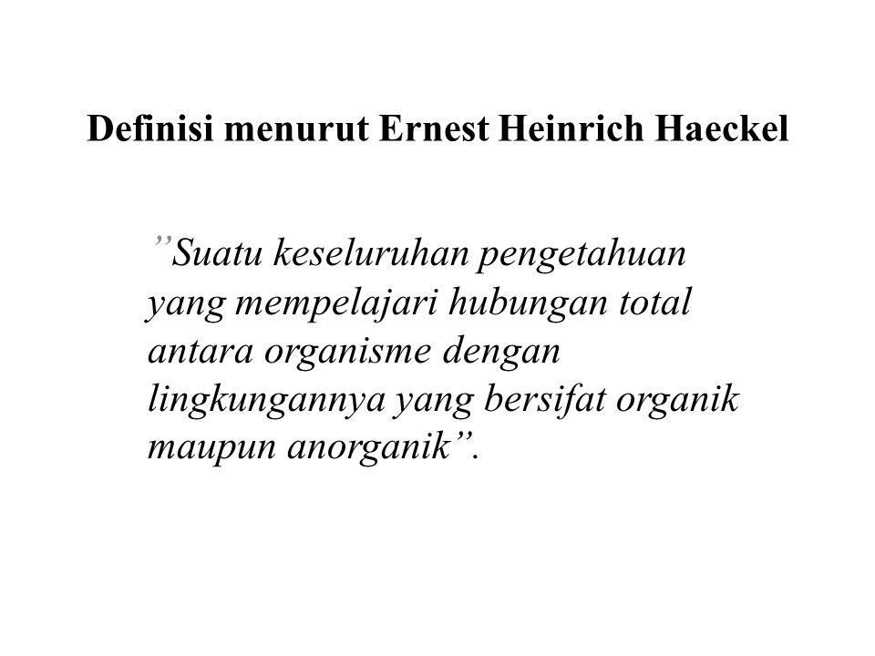 Definisi menurut Ernest Heinrich Haeckel