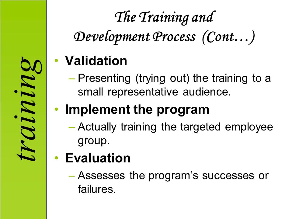 The Training and Development Process (Cont…)