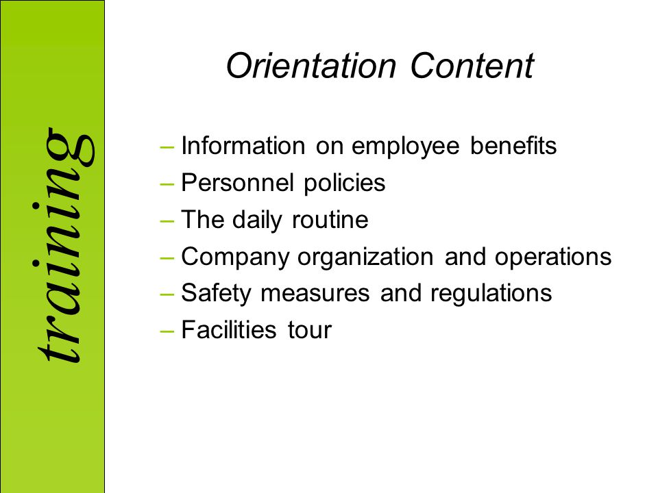 Orientation Content Information on employee benefits