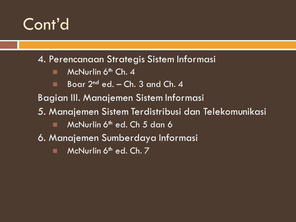Cont'd 4. Perencanaan Strategis Sistem Informasi