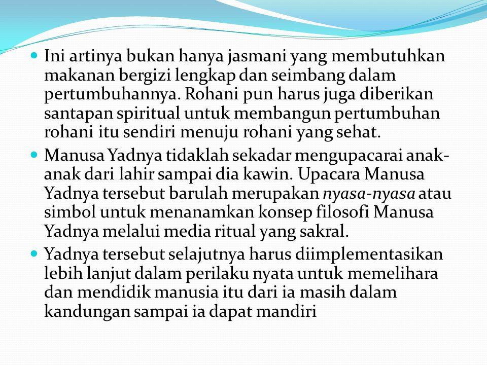 Ini artinya bukan hanya jasmani yang membutuhkan makanan bergizi lengkap dan seimbang dalam pertumbuhannya. Rohani pun harus juga diberikan santapan spiritual untuk membangun pertumbuhan rohani itu sendiri menuju rohani yang sehat.