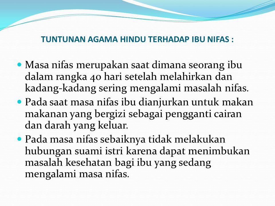 TUNTUNAN AGAMA HINDU TERHADAP IBU NIFAS :