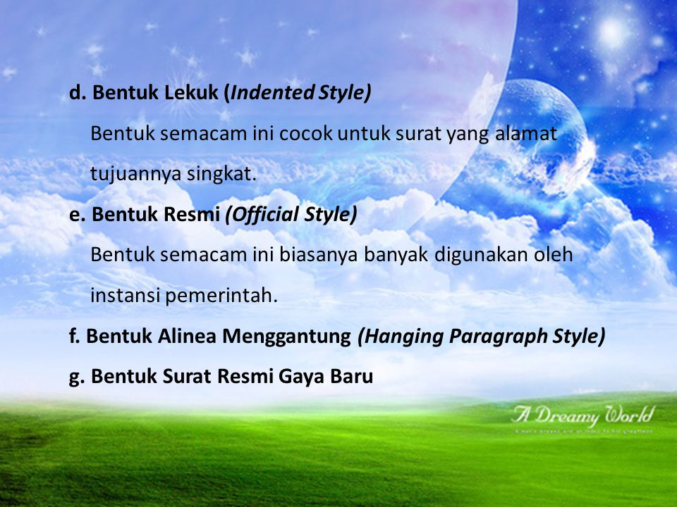 d. Bentuk Lekuk (Indented Style)