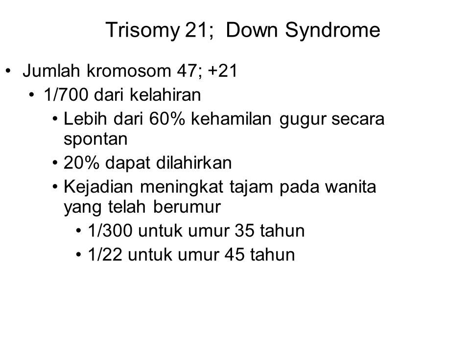 Trisomy 21; Down Syndrome