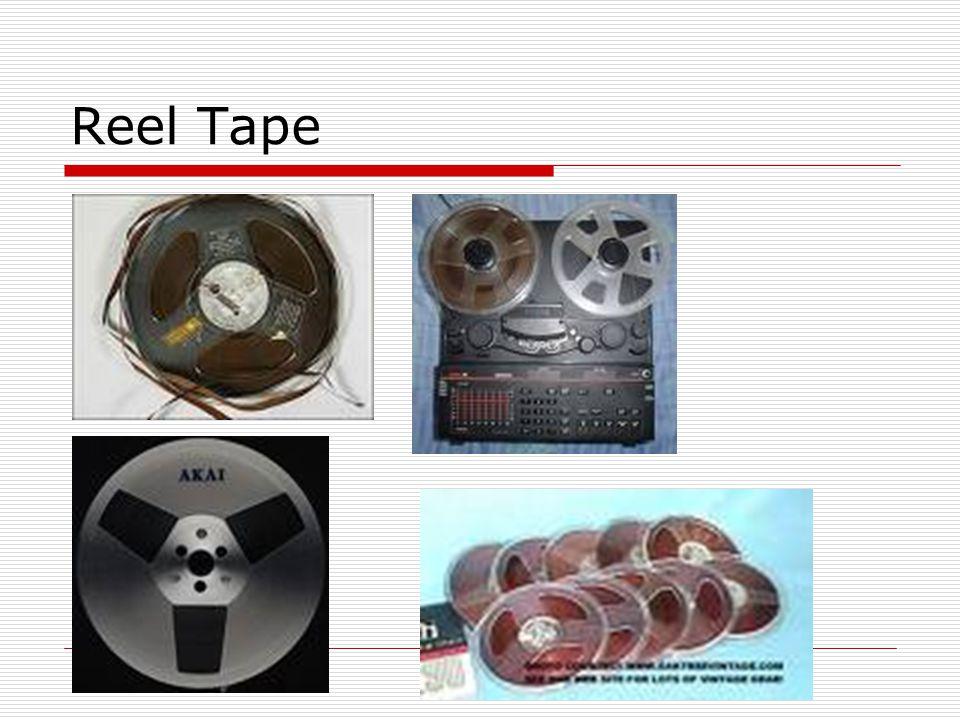 Reel Tape