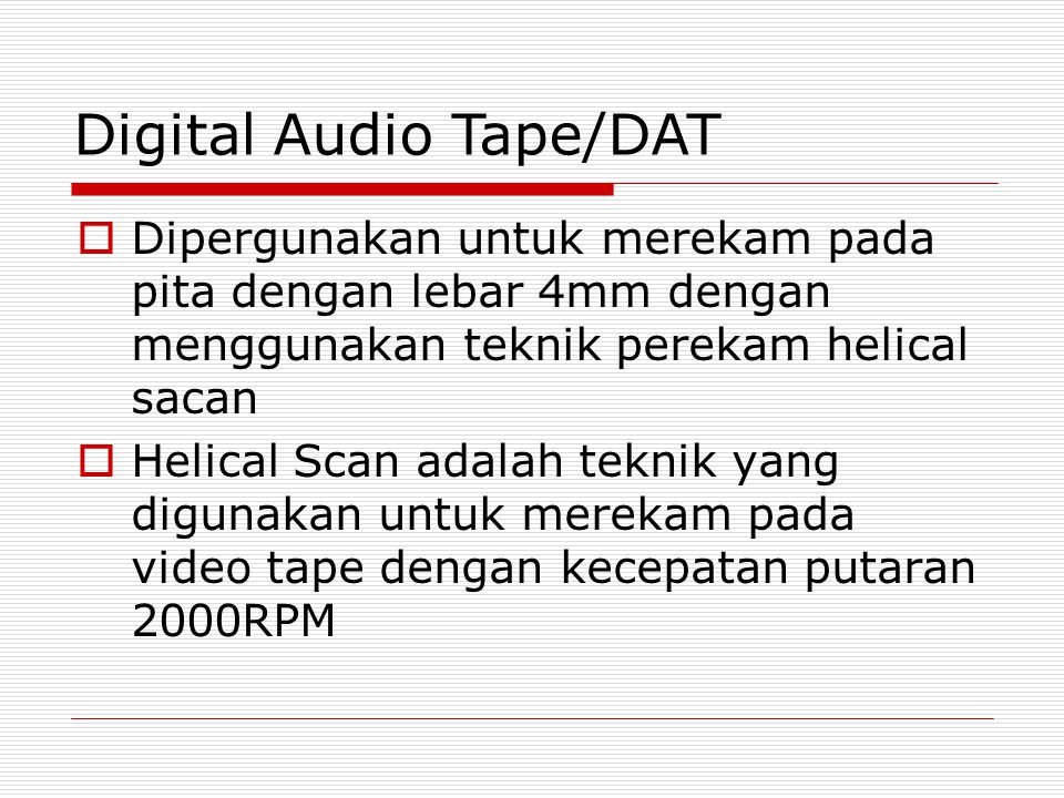 Digital Audio Tape/DAT